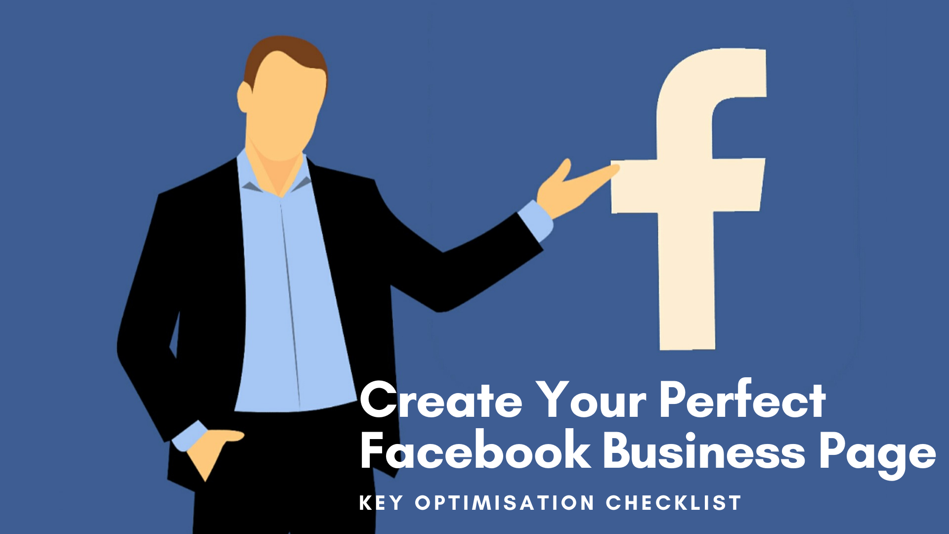 10 steps to Perfect your Facebook Business Page